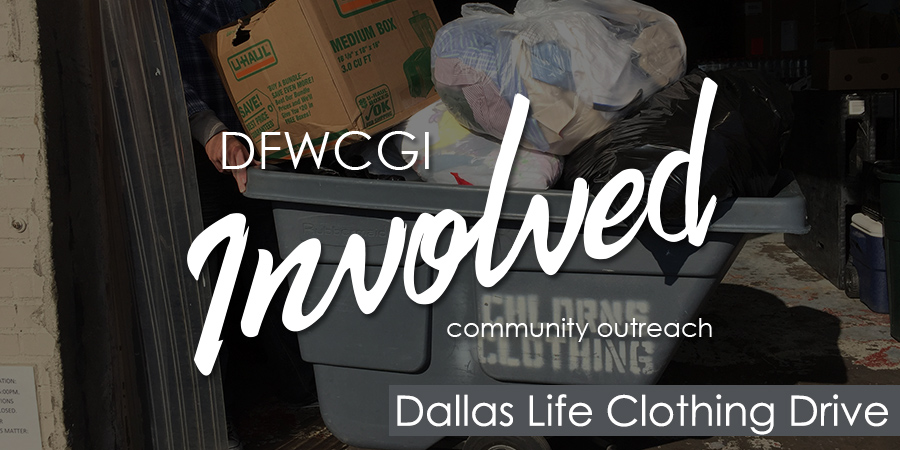 DFWCGI Involved - Dallas LIFE Clothing Drive