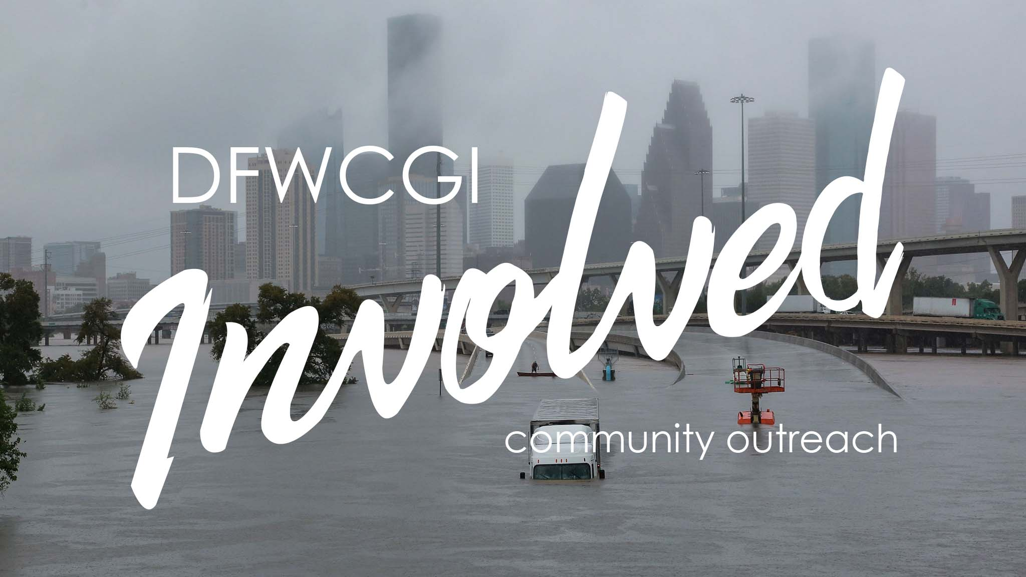 DFWCGI & CCLLC Assisting in Houston